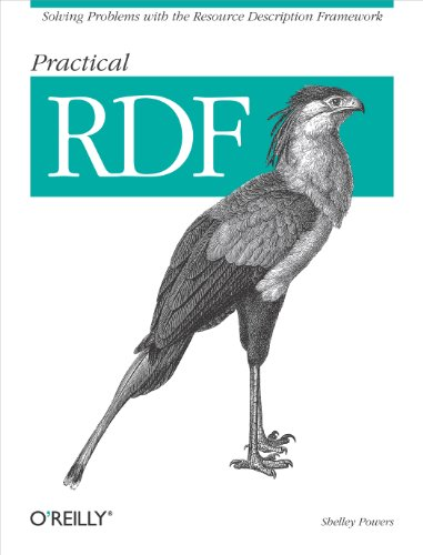 Practical RDF: Solving Problems with the Resource Description Framework (English Edition)