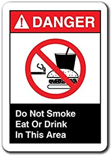 Danger Sign - Do Not Smoke Eat Or Drink in This Area Sticker Safety Sign Ansi OSHA Sticker Sign - Sticker Graphic Sign - Will Stick to Any Smooth Surface