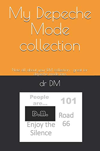 My Depeche Mode collection: Note all about your DM collection : great for depeche mode fans