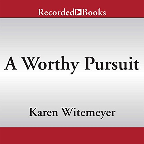 A Worthy Pursuit audiobook cover art