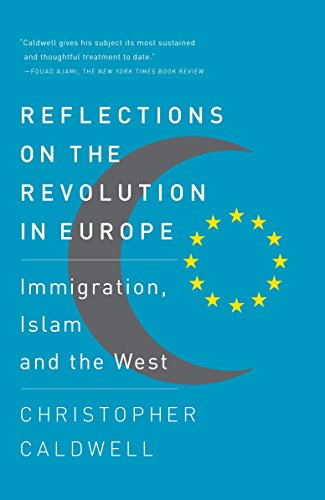 Image of Reflections on the Revolution In Europe: Immigration, Islam and the West