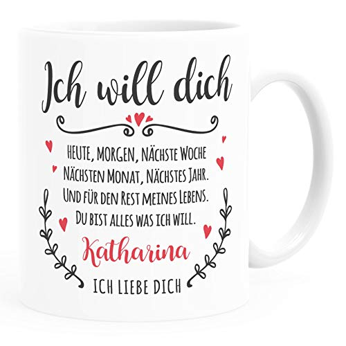 SpecialMe® personalisierte Kaffee-Tasse Ich will dich heute, morgen Ich liebe dich Geschenkidee Liebe Freund/Freundin/Partner mit Namen weiß Keramik-Tasse
