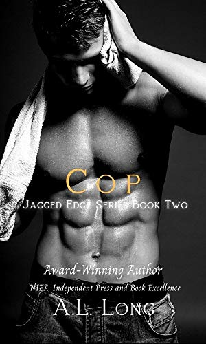 Book: Cop - Jagged Edge Series #2 by A. L. Long