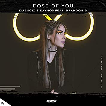 Dose Of You