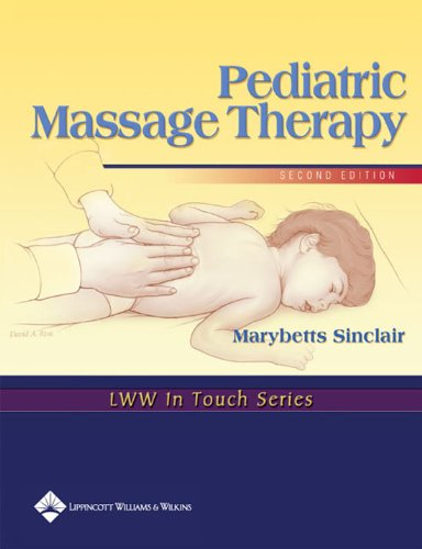 413pOB3987L - Pediatric Massage Therapy (LWW In Touch Series)