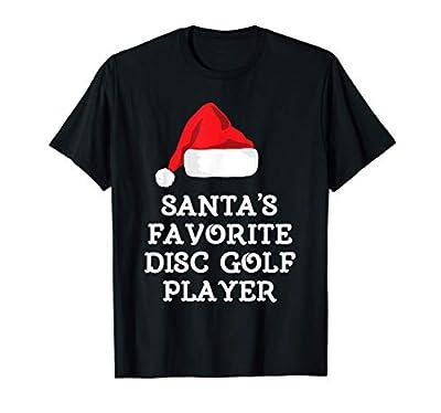 Santa's Favorite Disc Golf Player Gift Golfing Christmas T-Shirt