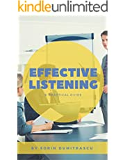 Effective Listening: A Practical Guide (Career Book 1)