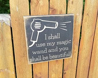 by Unbranded Panneau en bois sculpté personnalisé – Coiffeur – I Shall Use My Magic Wand And You Shall Be Beautiful