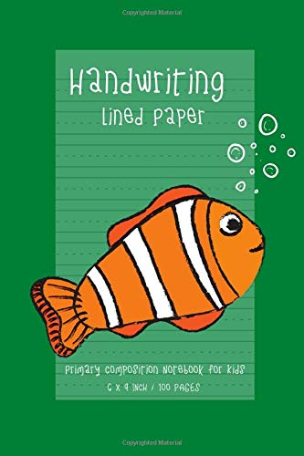 Handwriting Lined Paper Primary Composition Notebook For Kids: 100 Pages Size 6 'x 9' Inch, Of High-quality Handwriting Practice Paper. The Wide Lines ... And Numbers Until They Are Perfected. Vol.14