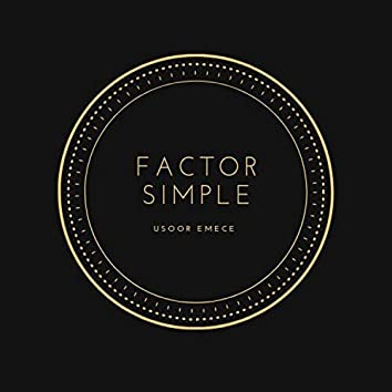 Factor Simple