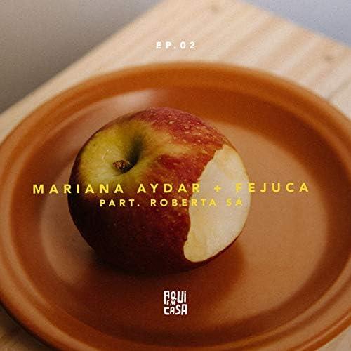 Mariana Aydar & Fejuca feat. Roberta Sá