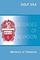 Messages of Salvation: Ministry of Yahshua