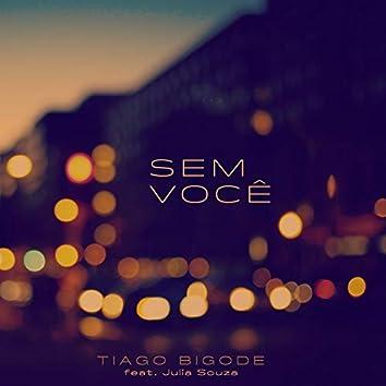 Sem Você (feat. Julia Souza)