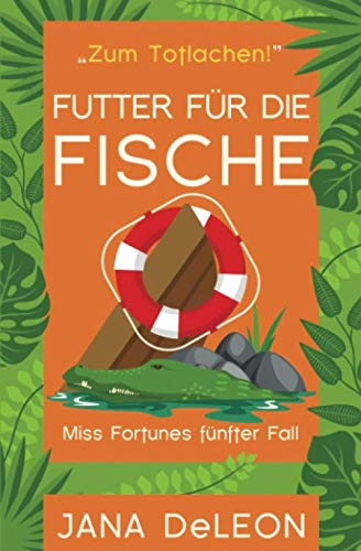 Futter für die Fische (Ein Miss-Fortune-Krimi, Band 5)