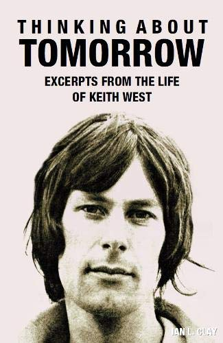 Thinking About Tomorrow: Excerpts from the Life of Keith Westの詳細を見る