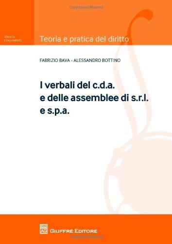 I verbali del c.d.a. e delle assemblee di s.r.l. e s.p.a.