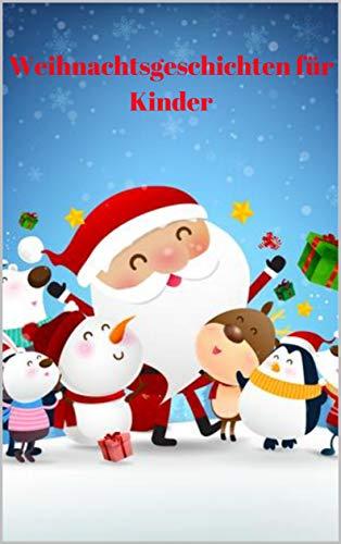 Weihnachtsgeschichten für Kinder: 2-5 Jahre