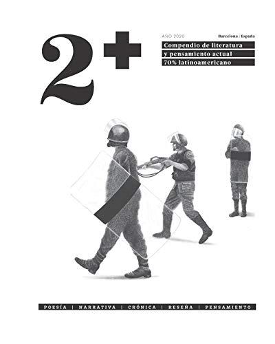 2+: Compendio de literatura y pensamiento actual 70% latinoamericano