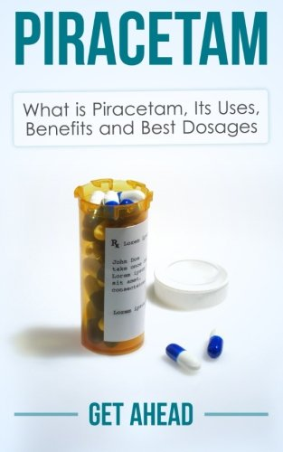 Piracetam: What is Piracetam, Its Uses, Benefits and Best Dosages