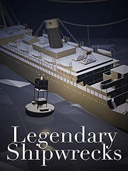 Legendary Shipwrecks
