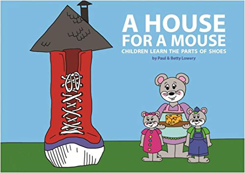 A House for a Mouse: Children Learn the Parts of Shoes (English Edition)