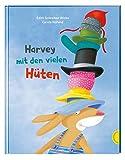 Harvey mit den vielen Hüten - Edith Schreiber-Wicke