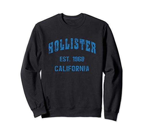 Hollister, California Home Souvenir . EST. 1868 . blue Sudadera
