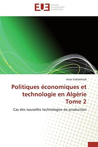 Politiques économiques et technologie en algérie tome 2 PDF Books