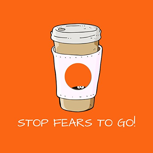 Stop Fears To Go! Mental Training for Fears and Anxieties cover art