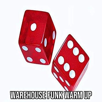 WareHouse Funk Warm Up