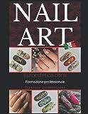 Nail Art Professional: Nail Art by Euro Estetica Corsi