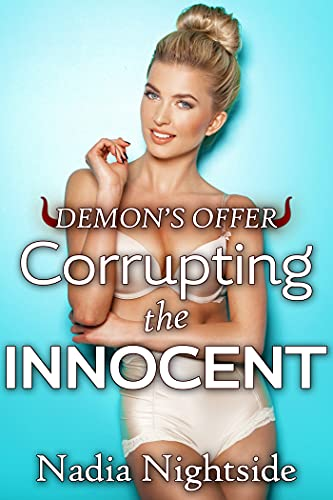 Demon's Offer - Corrupting the Innocent (Evil Obsessions Book 2)
