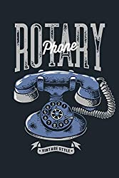 Rotary Phone: Vintage Telecommunications Signals Messages Data Daily Weekly Planner 2019