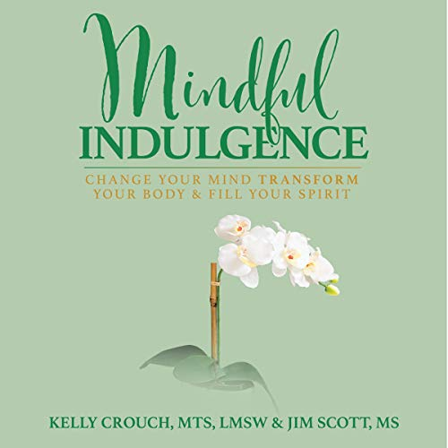 Mindful Indulgence audiobook cover art