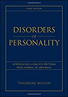 Disorders of Personality: Introducing a DSM / ICD Spectrum from Normal to Abnormal (Wiley Series on Personality Processes)