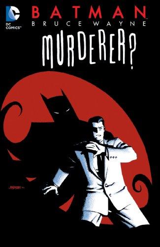 Batman: Bruce Wayne - Murderer? (Batman (1940-2011)) (English Edition)