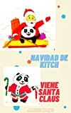 Navidad de Kitch: Viene santa claus