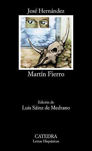 Martín Fierro: 99 (Letras Hispánicas)