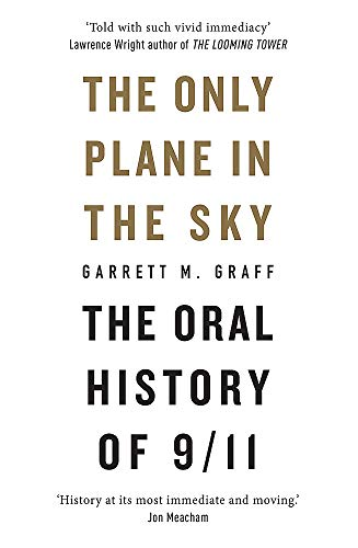 Image of The Only Plane in the Sky: The Oral History of 9/11