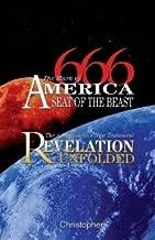 666 - The Mark of America, Seat of the Beast: The Apostle John's New Testament Revelation Unfolded
