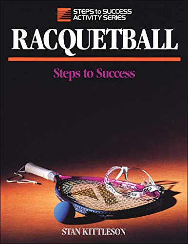 Racquetball: Steps to Success (STS (Steps to Success Activity)