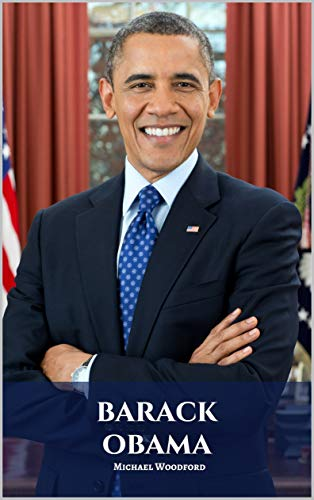 BARACK OBAMA: A Barack Obama Biography (English Edition)