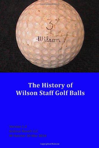 The History of Wilson Staff Golf Balls