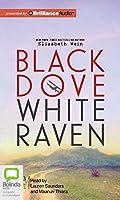Black Dove, White Raven: Library Edition