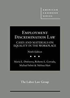 Employment Discrimination Law, Cases and Materials on Equality in the Workplace (American Casebook Series)