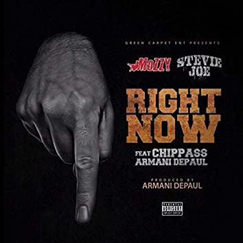 Right Now (feat. Chippass & Armani DePaul)