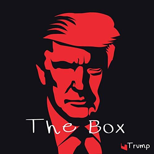 The Box - Trump