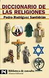 Diccionario de las religiones (El libro de bolsillo - Bibliotecas temáticas - Biblioteca de consulta)
