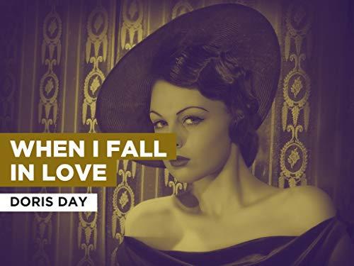When I Fall In Love al estilo de Doris Day