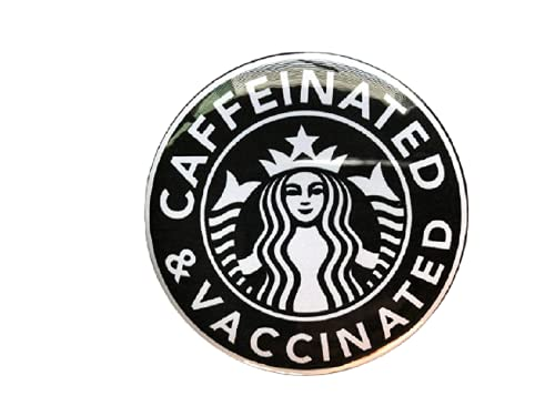 Caffeinated & Vaccinated Pinback Button, Coffee, COVID Vaccine Pin, Vaccinated Button, COVID-19 Vaccine Pin, Jewelry Accessory for Women, Men